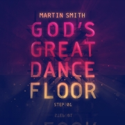 Martin Smith - Gods Great Dance Floor, Step 1 cover art